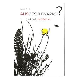 """Buch """"Ausgeschwärmt - Zukunft mit den Bienen"""""""